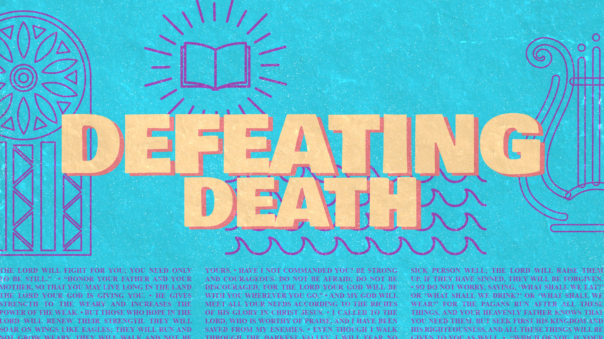 Defeating Death
